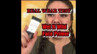 Wet N Wild Primer Wear Test Review