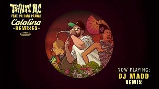 Taiwan Mc Ft. Paloma Pradal Catalina DJ Madd Remix.mp3
