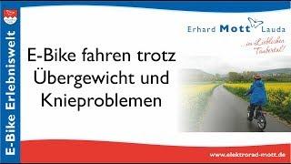 E-Bike fahren mit Übergewicht und Knieproblemen | E-Bike Erlebniswelt Erhard Mott Lauda