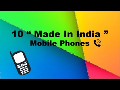 10 Made In India Mobile Phones