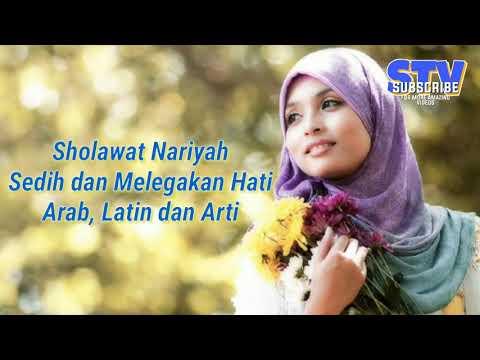 Sholawat Sedih Dan Melegakan Hati Sholawat Nariyah Quot Lirik Arti Quot