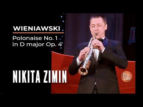 Wieniawski: Polonaise No 1 In D Major, Op 4 - Nikita Zimin