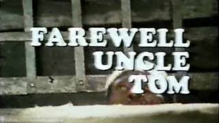 Farewell Uncle Tom (1972) - Trailer