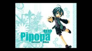 「Pipopa」 By Hatsune MIKUO. Originally sang by Hatsune Miku. MP3 DL Link Via MediaFire: http://www.mediafire.com/download.php?mdznmqmnanm Note: ...