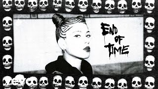 Ecca Vandal - End Of Time (Official Audio)