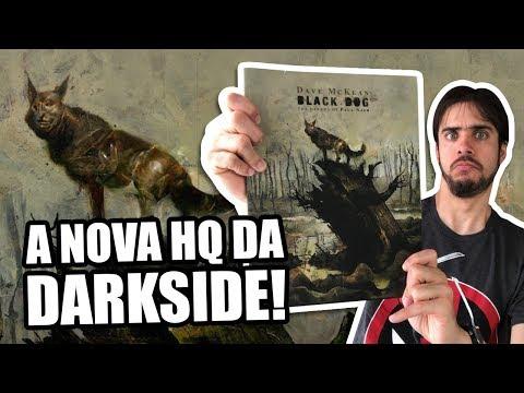 CONHEÇA BLACK DOG, O NOVO LANÇAMENTO DA DARKSIDE!