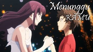 Download lagu 「AMV」Indonesia | Menunggu kamu - Anji (Chintya Gabriella Cover)