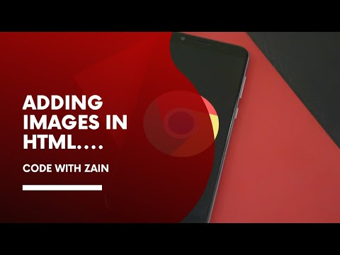Adding Images In HTML | Working With HTML Part-10