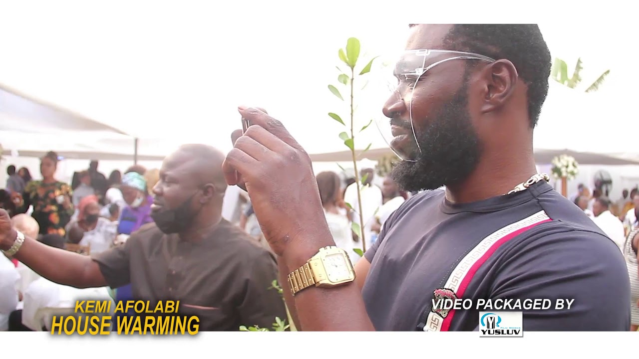 Download Actress Kemi Afolabi HOUSE WARMING party (full video) KS1MALAIKA and SAOTI AREWA