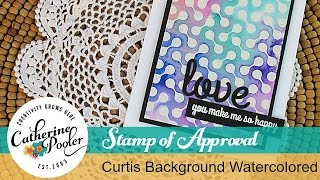 Stamp of Approval Blog Hop and Curtis Background Watercolored