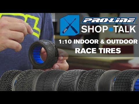 Pro-Line SHOP TALK: Ep. 5 - 1:10 Indoor & Outdoor Race Tires