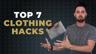 7 Clothing Hacks That Every Guy Needs To Know