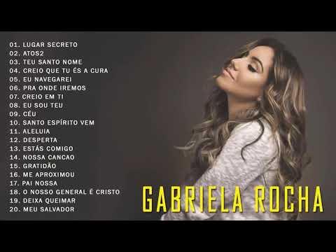 GABRIELA ROCHA - AS 20 MELHORES E MAIS TOCADAS 2019