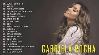 Baixar GABRIELA ROCHA - AS 20 MELHORES E MAIS TOCADAS 2019