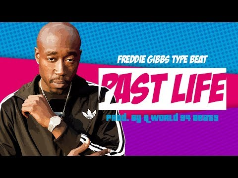 "[Free] Freddie Gibbs Type Beat ""Past Life"" Instrumental 2018 (Prod. By: @QWorld94Beats)"