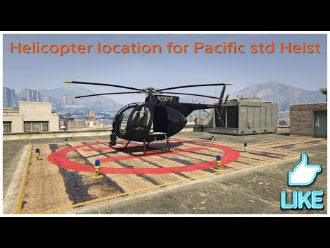 GTA ONLINE - Helicopter Location for Pacific Std Heist Finale working after 1.41
