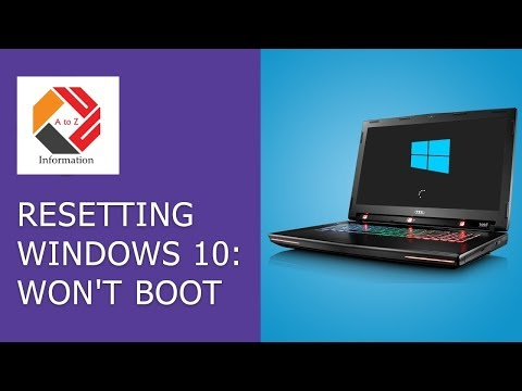 Resetting Windows 10 Or 8 PC If The Operating System Won't Boot | Windows 10, 8 Or 7