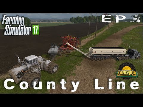 let's play | Farming Simulator 2017 | County Line | EP3