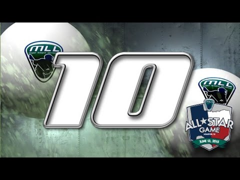 Major League Lacrosse: Top 10 Plays of the 2015 All-Star ...