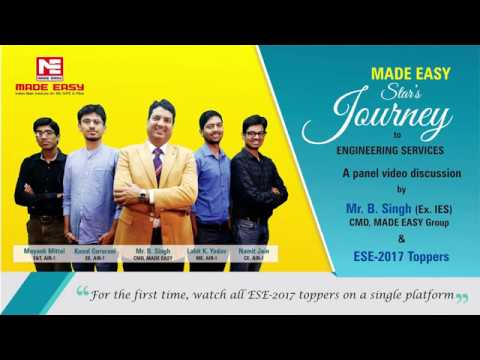 Journey to Engineering Services  A panel discussion by B Singh Sir with ESE 2017 toppers