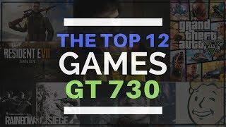 Top 12 High Graphics Games   Nvidia GT 730   4GB Ram   2015-2017