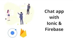 Ionic 4 + Firebase chat app with Firebase auth and Firestore