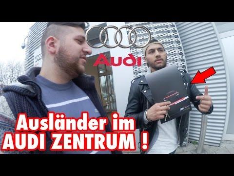 Ausländer im AUDI ZENTRUM !!  | VLOGS OHNE GRUND #1