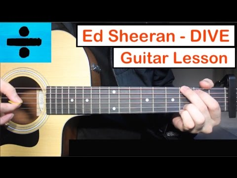 Thumbnail: Ed Sheeran - DIVE | Guitar Lesson (Tutorial) How to play Chords
