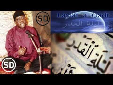 sourate al qadr - Serigne Moustapha SY