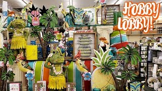 HOBBY LOBBY TROPICAL VIBES DECOR FOURTH OF JULY - WALK THROUGH 2019