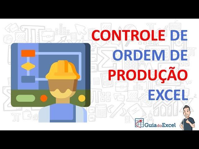 Controle de ordem de produção Excel