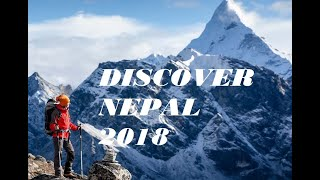 Discover Nepal 2018 | Traveling Mystic Country | Nepal Tourism 2018 | tourist attraction destination