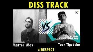 Download Mp3 Sadis!!! Diss Track Matter Mos Di Balas Tuan Tigabelas