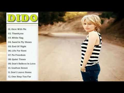 Dido Greatest Hits Full Album---The Best  Songs Of Dido Nonstop Playlist
