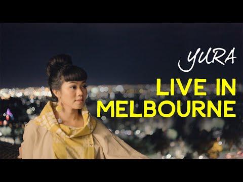 YURA YUNITA - Live in Melbourne