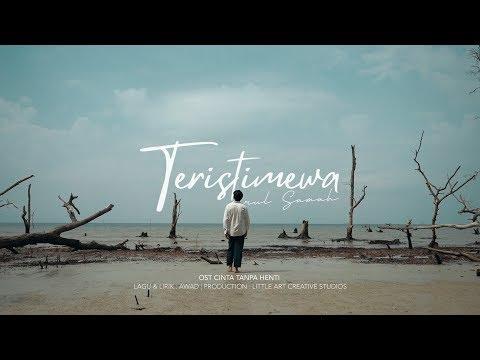 OST CINTA TANPA HENTI | TERISTIMEWA - Erul Samah (Official Music Video)