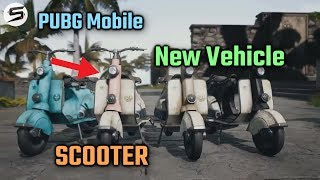 PUBG Mobile New Vehicle -  SCOOTER