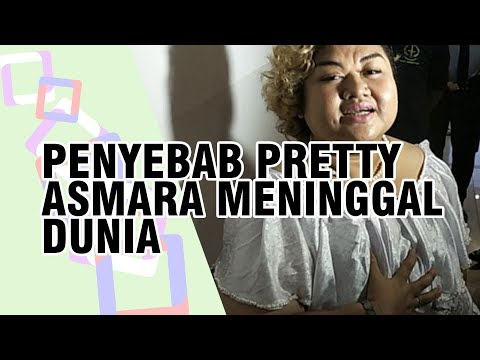Inilah Penyebab Pretty Asmara Meninggal Dunia, Diduga Riwayat Penyakit sebelum Masuk Penjara Mp3