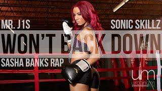 Mr. J1S/Sonic Skillz: Won't Back Down (Sasha Banks Rap)