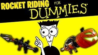 Fortnite Rocket Riding Guide for Dummies! (100% WORKS EVERYTIME!)