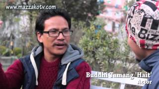 Exclusive Mazzako Guff with Buddhi Tamang 'Hait' by Arjoon kr (Part 2)