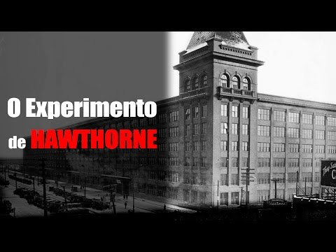 O Experimento de Hawthorne