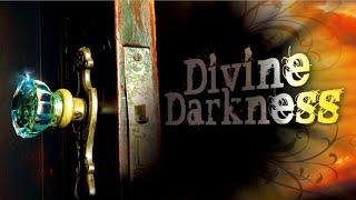 Divine Darkness - Pastor Bill Davis