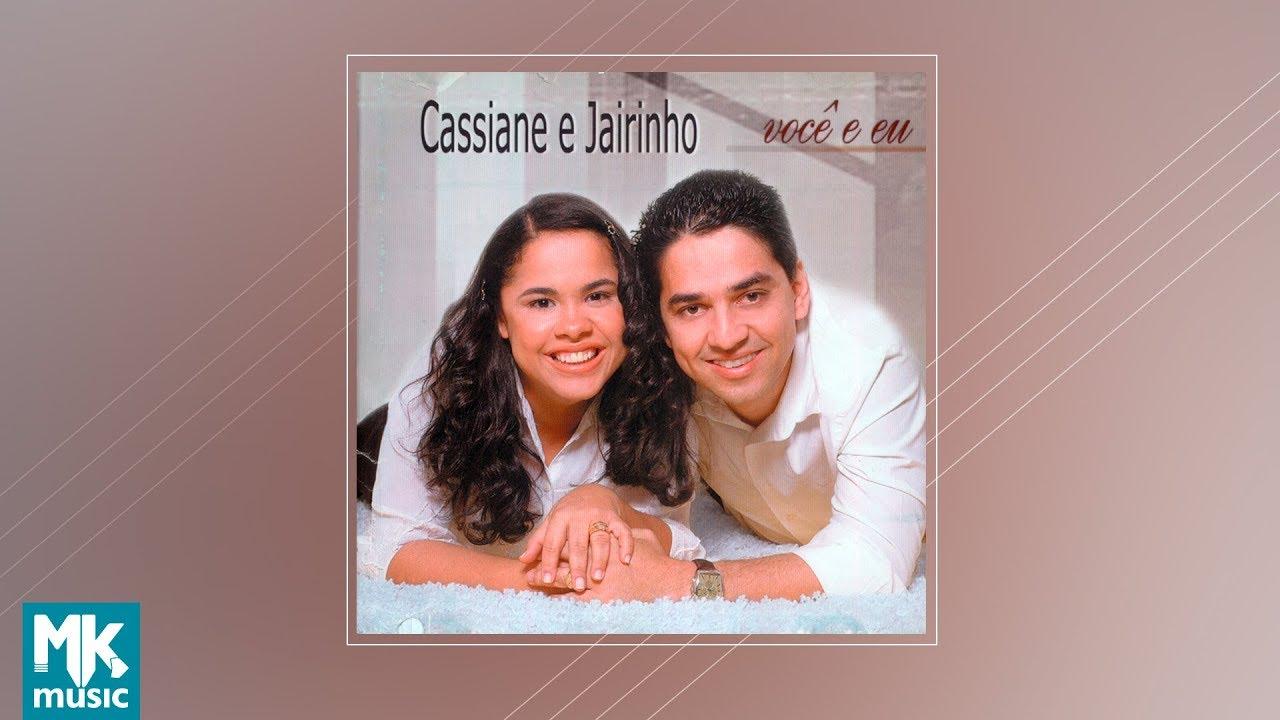 COMPLETO JAIRINHO CD E BAIXAR GRATIS CASSIANE DE