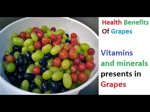 Health Benefits Of Grapes - Vitamins and minerals presents in Grapes  - Health Idea