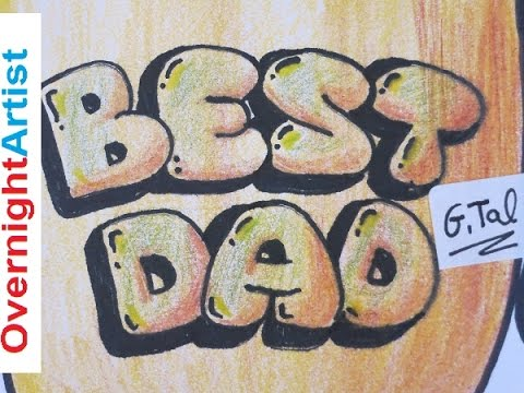 draw best dad how to draw best dad graffiti bubble letters fathers day birthday youtube
