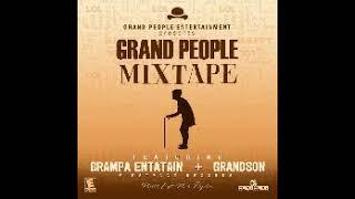 Grampa Entatain ft Grandson- Grand People mixtape