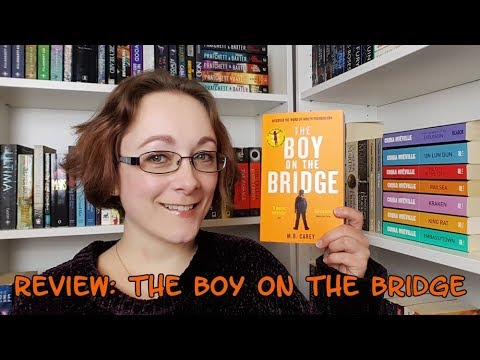 Book Review #101 - The Boy On Bridge by MR Carey