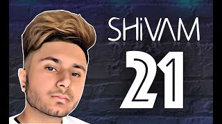 Shivam - 21 (Official Lyric Video)