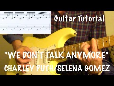 """We Don't Talk Anymore"" Charley Puth/Selena Gomez - GUITAR TUTORIAL"
